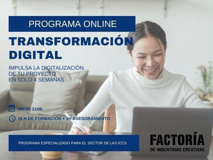Programa Online Transformación Digital. La Factoría de Industrias Creativas