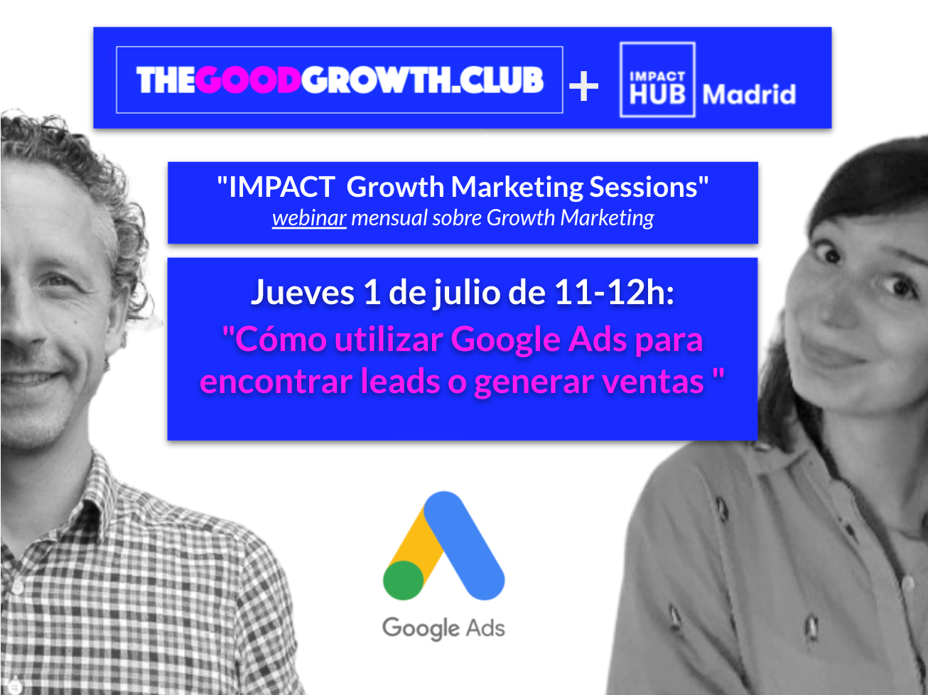 The Good Growth .club: Sesión sobre Google Ads