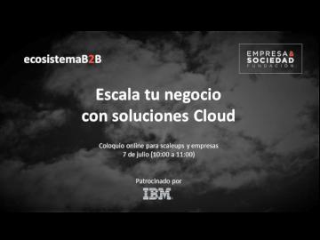 Escala tu negocio con soluciones Cloud
